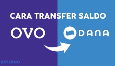 Cara Transfer Saldo OVO ke DANA