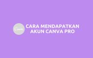 Cara Mendapatkan Canva PRO 1 Tahun Gratis [Update 2021]