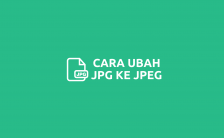 Cara Mengubah JPG ke JPEG