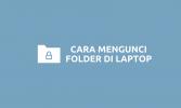 Cara Mengunci Folder 1